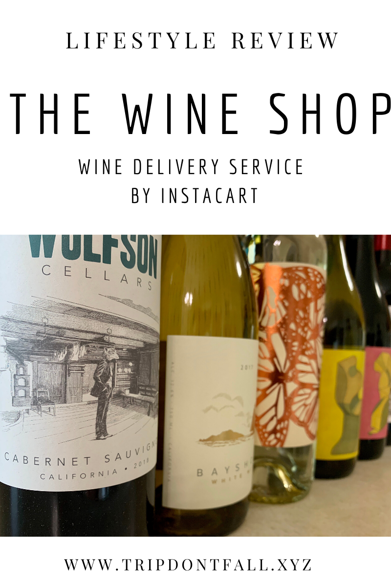The Wine Shop by Instacart Review
