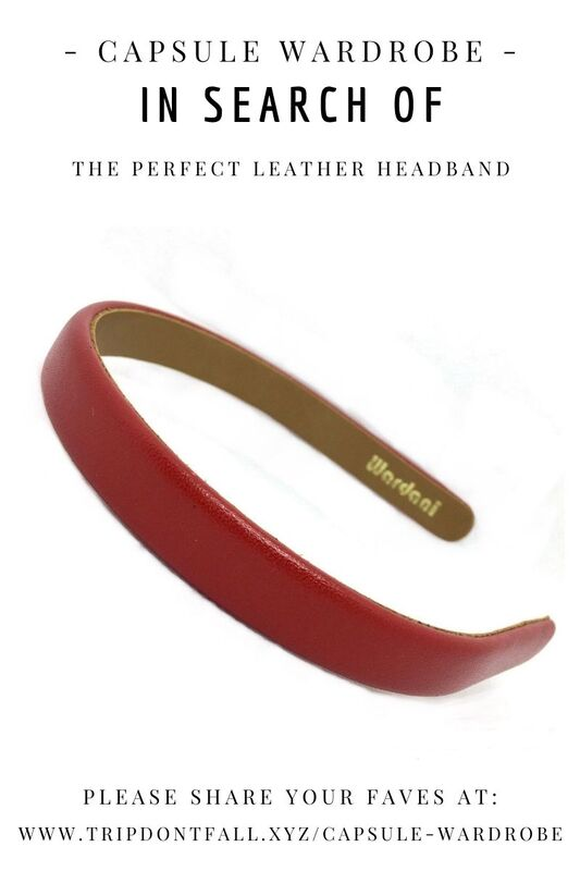 Capsule Wardrobe Basics: In Search Of  The Perfect Leather Headband Wardani Review